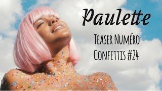 Paulette Magazine - Je Suis une Fille Confettis