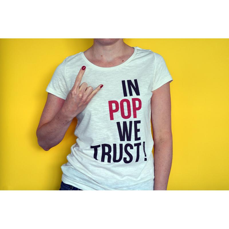 """T-Shirt """"In Pop We Trust"""""""