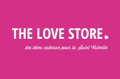 The Love Store - Cadeau Saint Valentin